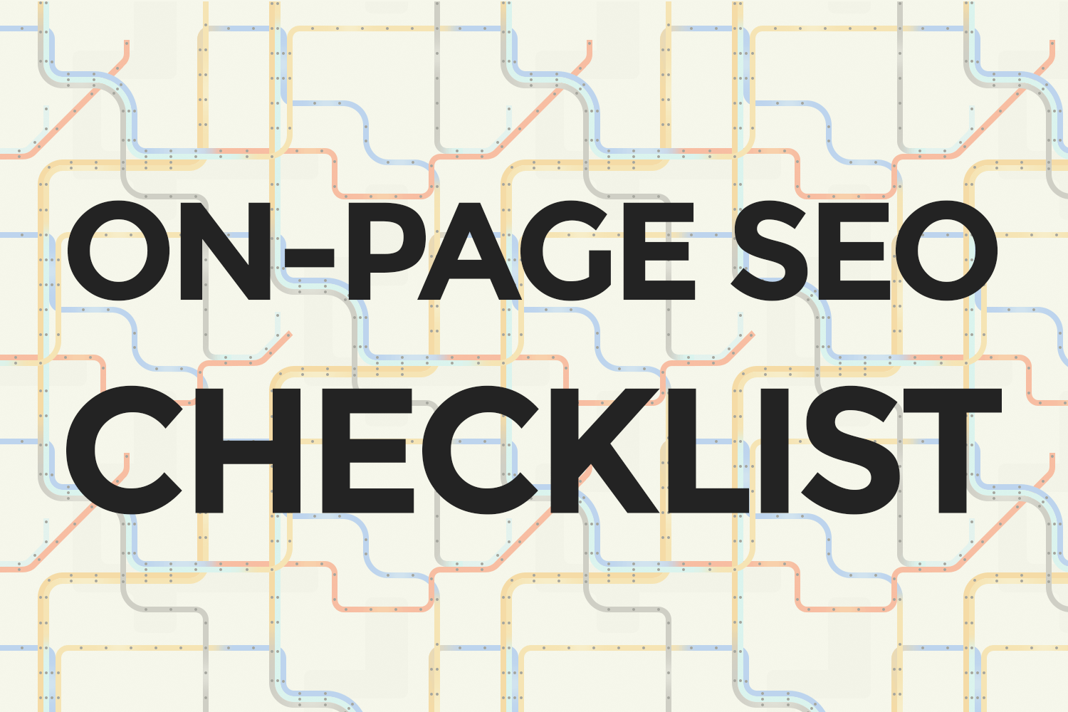 SEO Basics: On-Page SEO Checklist