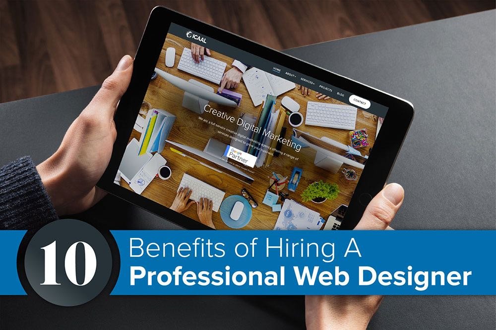 10 Benefits of Hiring A Professional Web Designer